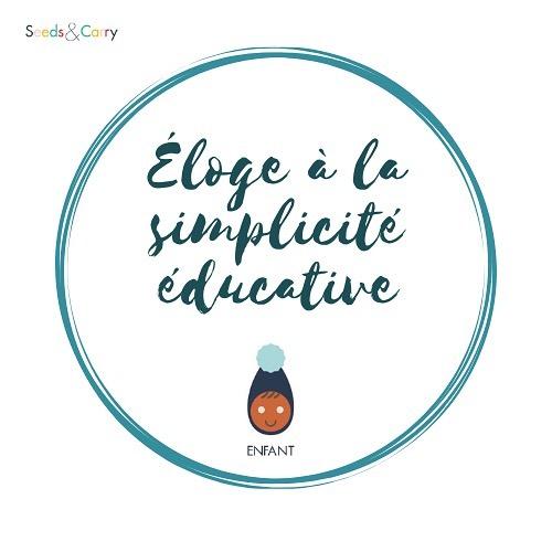 Éloge à la simplicité éducative