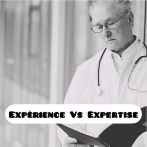 Expérience vs expertise